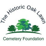 The Historic Oak Lawn Cemetery Foundation